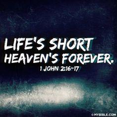 1 john 2 16 17 Faith in Jesus provides Eternal Life with Him. VEry True Short Bible Verses, Bible Verses Quotes, Bible Scriptures, Life Quotes, Faith Quotes, Prayer Quotes, Moody Quotes, Prayer Verses, Bible Prayers