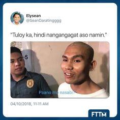 Memes Pinoy, Filipino Memes, Pinoy Quotes, Hugot, Tagalog, I Laughed, Philippines, Vines, Fun Stuff