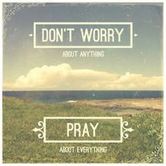 Pray. Through all of the hardships, throughout this year...just pray for me.