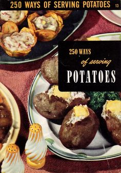 Vintage Cookbook Culinary Arts Institute 250 Ways of Serving Potatoes - Mid Century Cooking for Two - Valentine's Day Retro Recipes, Vintage Recipes, New Recipes, Stewed Potatoes, Fried Potatoes, Cookbook Recipes, Cooking Recipes, Potato Fritters, Cooking For Two
