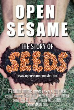 Open Sesame: The Story Of Seeds Apr 22