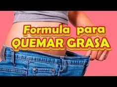 Formula para QUEMAR GRASA y como Bajar de Peso rapido - YouTube