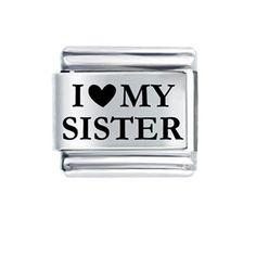 I love My Sister Italian Link Bracelet Charm