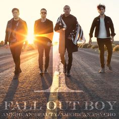 "Fall Out Boy New Song ""The Kids Aren't Alright"" from Album ""American Beauty/American Psycho"""