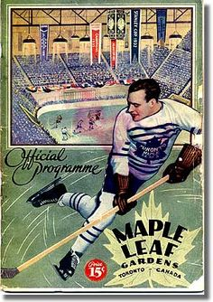 Maple Leaf Gardens hockey program from 1934 Vancouver Canucks, Toronto Maple Leafs, Hockey Games, Hockey Players, History Of Hockey, Maple Leafs Hockey, Hockey Room, Hockey World, Canadian History