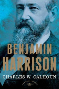 """Read """"Benjamin Harrison The American Presidents Series: The President, by Charles W. Calhoun available from Rakuten Kobo. The scion of a political dynasty ushers in the era of big government Politics was in Benjamin Harrison's blood. Free Books, Good Books, Books To Read, American Presidents, Us Presidents, Today Holiday, Holiday List, William Henry Harrison, Benjamin Harrison"""
