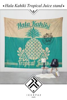 Hala Kahiki juice stand wall tapestry. Available in 3 sizes, it is extremely lightweight. Push pins or sticky tack would be enough to hand them.   Illustration by Iker Paz Studio