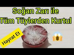 SOĞAN ZARI İLE İSTENMEYEN BIYIK BÖLGESİ TÜYLERİNE ve TÜM İSTENMEYEN TÜYLERE SONSUZA DEK ELVEDA EDİN - YouTube Baby Knitting Patterns, Health And Beauty, Remedies, Health Fitness, Hair Beauty, Food, Youtube, Hair Removal, Masks