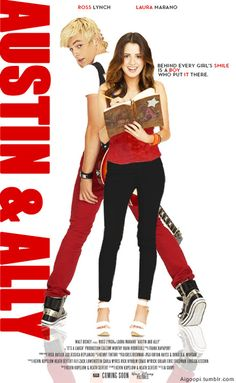 "Austin and Ally 'movie poster' (fanmade) #RossAndLaura #AustinAndAlly (I love the quote for the ""film""...  ahhhhhhhhh omg their gonna get together!!!!!!!! we are si watching this"