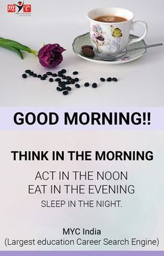 Act in the noon. Eat in the evening. Sleep in the night. #GoodMorning @Mycindia.com Coming Soon....