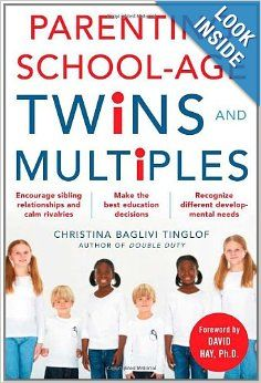 """""""Parenting School-Age Twins and Multiples"""" by Christina Tinglof {This book was such a huge help to me when my quadruplets were going to kindergarten. It has info for older children as well.}"""