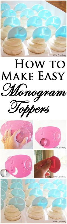 How to make super easy MONOGRAM TOPPERS for your cupcakes! These look stunning when light shines through them!