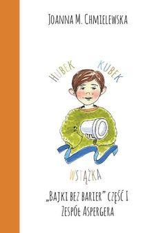 """""""Bajki bez barier"""" część I ZESPÓŁ ASPERGERA   Stowarzyszenie Światełko Aspergers, Asd, Stories For Kids, Ebooks, Education, Comics, Reading, Children, Fictional Characters"""