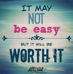 it may not be easy but it will be worth it themagicbrushinccom bible words