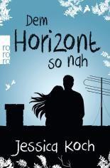 """DER LESERPREIS 2016 - Alle Preisträger im Überblick - LovelyBooks. Silber in der Kategorie Romane geht an Jessica Koch """"Dem Horizont so nah""""."""
