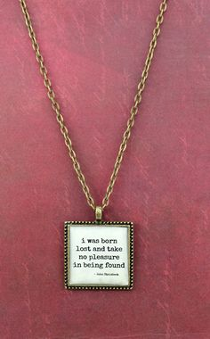 John Steinbeck Quote Necklace  I Was Born by ShakespearesSisters, $9.00