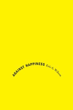 Against Happiness Book Cover