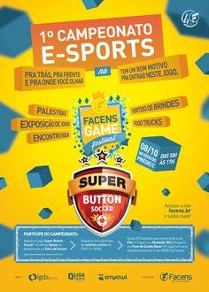 Cartaz Campeonato de Games E-Sports.   Desenvolvido pela Atua Agência para a Faculdade de Engenharia de Sorocaba Facens.
