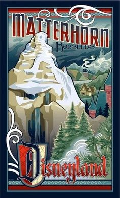 vintage disney attraction posters | Vintage Matterhorn poster