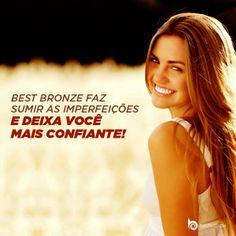 Com a pele bronzeada, celulites e estrias ficam pra trás. Faça o teste: www.bestbronze.com.br