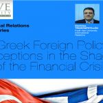 Seminar: Greek Foreign Policy Perceptions in the Shadow of the Financial Crisis