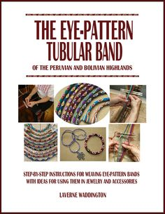 Tutorial – Tubular Band in Plain Weave Inkle Weaving, Inkle Loom, Card Weaving, Eye Pattern, Weaving Patterns, Band, Pattern Books, Step By Step Instructions, About Me Blog
