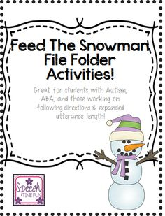 Speech Time Fun: Feed The Snowman! (Great for students with Autism, ABA, and those working on following directions & expanded utterance length!) Pinned by SOS Inc. Resources. Follow all our boards at pinterest.com/sostherapy/ for therapy resources.