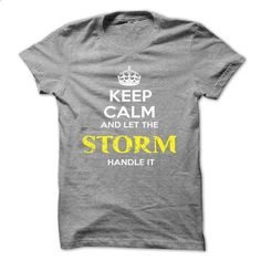 Keep Calm And Let STORM Handle It - teeshirt cutting #fashion #T-Shirts