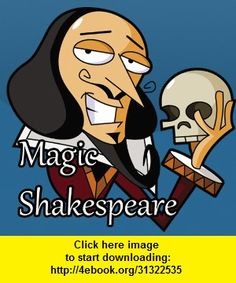 Magic Shakespeare, iphone, ipad, ipod touch, itouch, itunes, appstore, torrent, downloads, rapidshare, megaupload, fileserve
