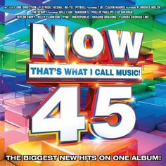Now 45: That's What I Call Music, http://www.amazon.com/dp/B00ARX2WME/ref=cm_sw_r_pi_awdm_76WDtb0BC91F2