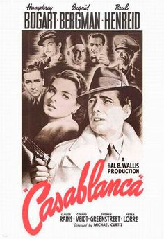 Casablanca (film).  One of the classic movies of all time.  Has held up well!