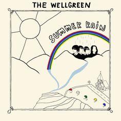The wellgreen - Summer rain (LP) - @prettyoliviarec 2015 #ahorasonando #nowplaying
