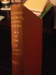 Modern French Literature 1870-1940 By Denis Saurat