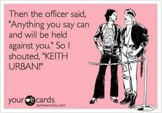 Keith Urban!!!!!!!!