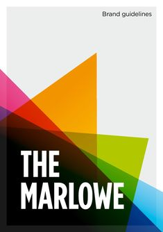 The Marlowe brand guidelines (May 2011)  Brand guidelines for The Marlowe Theatre by Cog Design