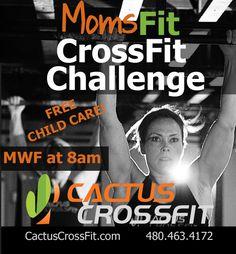 MomsFit CrossFit Challenge | Cactus CrossFit in Old Town Scottsdale - Scottsdale Moms Blog