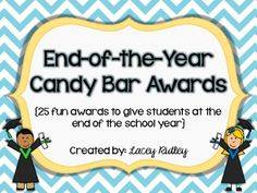 End of the Year Candy Bar Awards {for all grades!}