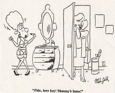 Fido, here boy! Mommy's home! - item by scan Cartoons, Boys, Baby Boys, Cartoon, Cartoon Movies, Senior Boys, Sons, Guys, Comics And Cartoons
