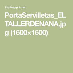 PortaServilletas_ELTALLERDENANA.jpg (1600×1600)