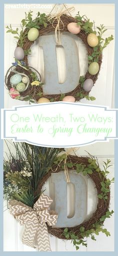 One Wreath, Two Ways: Easter to Spring Wreath Changeup.  Change your Easter wreath to a beautiful Spring wreath in just 15 minutes!  www.creativity52.com
