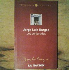 Libro #JorgeLuisBorges - Los Conjurados $50