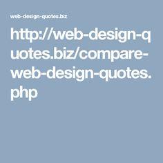 http://web-design-quotes.biz/compare-web-design-quotes.php
