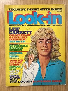 Look -in no 10 3 March 1979 1970s Childhood, Childhood Memories, Vintage Books, Vintage Ads, Vintage Images, Brian Moore, Leif Garrett, Pin Up Pictures, Retro Kids
