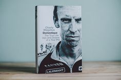 Isadore Apparel - Domestique - Charlie Wegelius - A remarkable true-life story from behind the scenes of professional cycling. #isadoreapparel #roadisthewayoflife #cyclingmemories #book