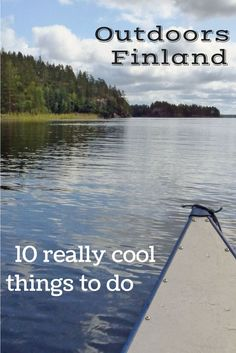 10 Cool outdoor things to do in Finland's Saimaa region