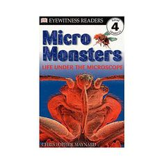 Micro Monsters: Life Under the Microscope: Proficient Level 4 readers will be totally absorbed by these dramatic stories. The rich vocabulary and factual panels will set them on a lifelong path to reading for information. Readers Theater, Content Area, Reading Fluency, Life Science, Science Fun, Reading Levels, Gifts For Boys, Books Online, Book Lovers