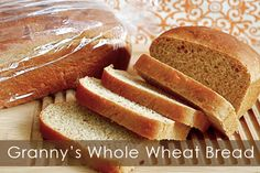 Little Yellow Barn: Granny's Whole Wheat Bread
