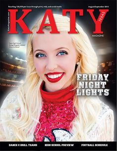 Katy High School Bengal Brigade Colonel Mina McDaniel on the cover of Katy Magazine August/September 2015 - Friday Night Lights Issue