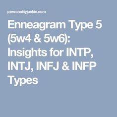 Enneagram Type 5 (5w4 & 5w6): Insights for INTP, INTJ, INFJ & INFP Types