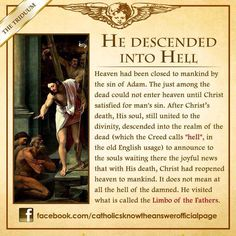 Holy Saturday is traditionally celebrated as the day Christ descended into hell to free the just souls there